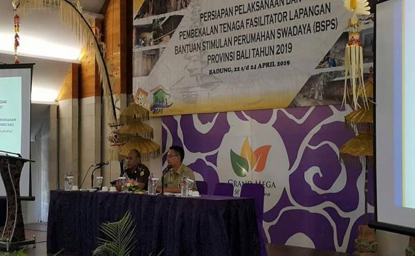 Persiapan Pelaksanaan dan Pembekalan Tenaga Fasilitator Lapangan BSPS Prov. Bali Th 2019