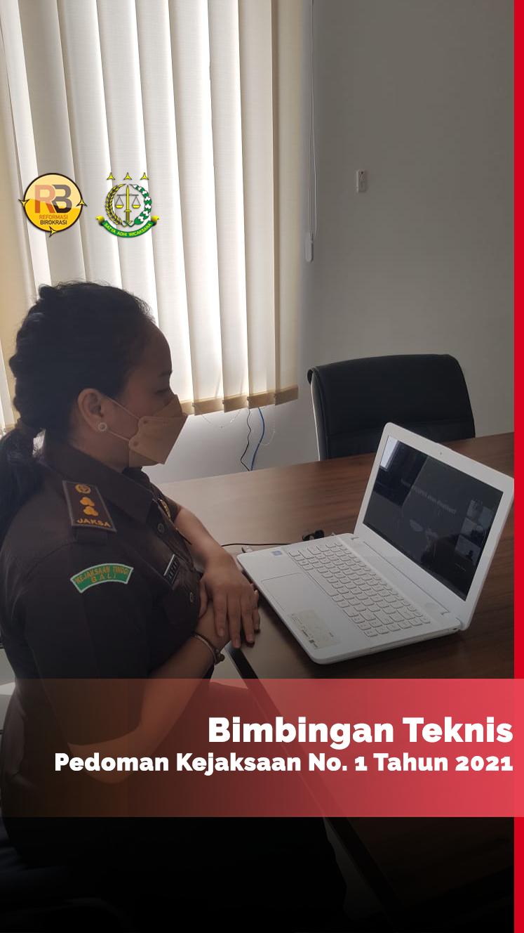Bimbingan Teknis Pedoman Kejaksaan Nomor 1 Tahun 2021 yang Diikuti Jaksa Fungsional Kejati Bali