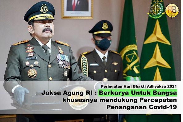 Kamkerja Jaksa Agung di Gedung Menara Kartika Adhyaksa Kebayoran Baru Jakarta.is 22 Juli 2021, Jaksa Agung RI memberikan amanat pada Upacara Peringatan Hari Bhakti Adhyaksa ke-61 Tahun 2021 secara virtual dari ruang