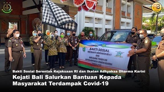 Kejaksaan Tinggi Bali dan Ikatan Adhyaksa Dharmakarini Wilayah Bali melaksanakan Bhakti Sosial dengan menyalurkan Bantuan kepada masyarakat terdampak Covid-19 dan para pegawai kontrak di Lingkungan Kejati Bali